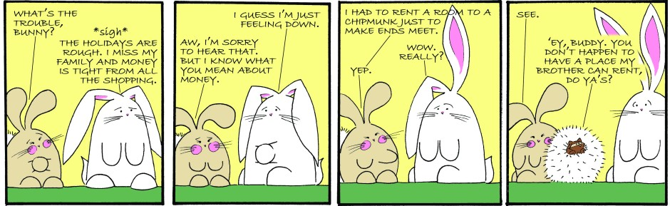 Cotton shares Bunny's money woes, and the furry little solution to her problem.