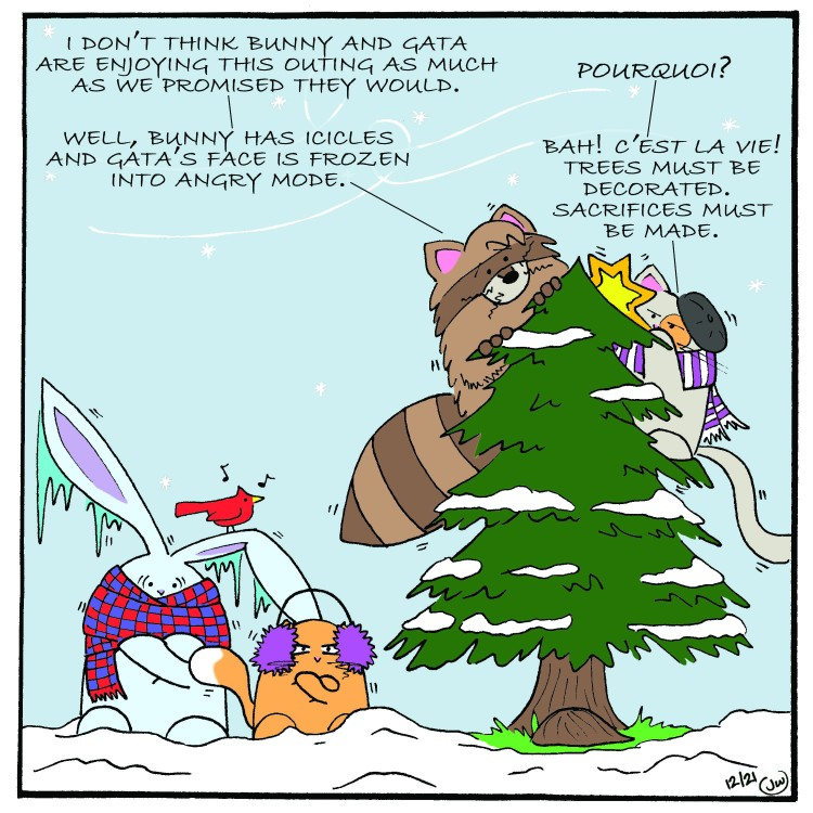 Bunny and La Gata suffer while Mieux is determined to decorate a Christmas tree.